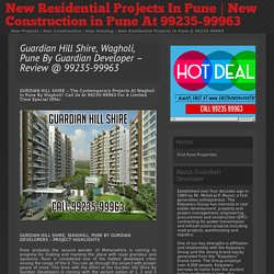 » Guardian Hill Shire, Wagholi, Pune By Guardian Developer