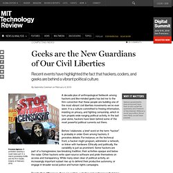 Geeks are the New Guardians of Our Civil Liberties
