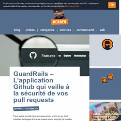 GuardRails – L'application Github qui veille à la sécurité de vos pull requests