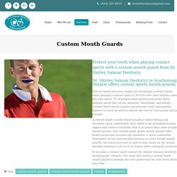 Mouth Guards Scarborough - Get Custom Mouth Guards Markham & North York!