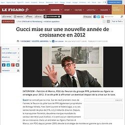 Sociétés : Gucci mise sur une nouvelle année de croissance en 2012