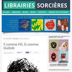 F comme Fifi, G comme Gudule ~ Librairies Sorcières