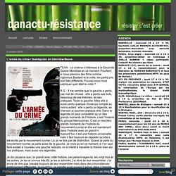L'armée du crime / Guédiguian en interview-fleuve - Le blog de D