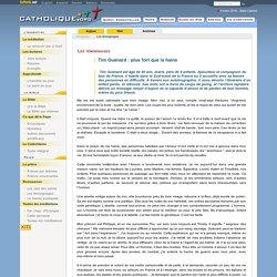 Tim Guénard: plus fort que la haine - Les témoignages - Catholique.org