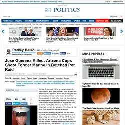 Jose Guerena Killed: Arizona Cops Shoot Former Marine In Botched Pot Raid