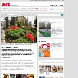 Guerilla Gardening - Botanik - Pflanzen statt Tanzen - Szene - a