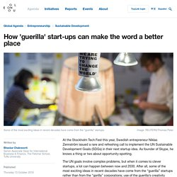 How 'guerilla' start-ups can make the word a better place