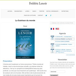 La Guérison du monde – Frédéric Lenoir