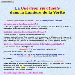 La Guérison spirituelle dans la Lumière de la Vérité