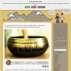 La guérison par les bols tibétains : quand tout est une question de vibrations