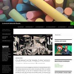 Guernica de Pablo Picasso - Le site de M. Belleville-Douelle