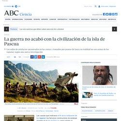La guerra no acabó con la civilización de la isla de Pascua