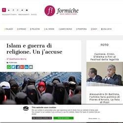 Islam e guerra di religione. Un j'accuse - Formiche.net