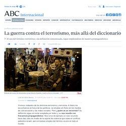 La guerra contra el terrorismo, más allá del diccionario