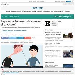 La guerra de las universidades contra el 'copy-paste'