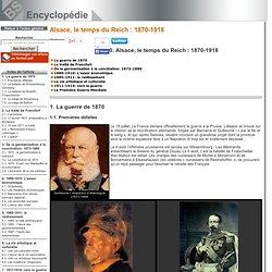 La guerre de 1870 [Alsace, le temps du Reich: 1870-1918->Alsace, le temps du Reich: 1870-1918]