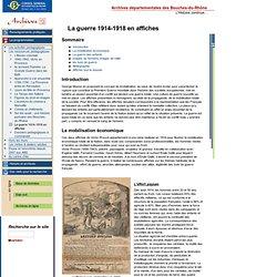 La guerre 1914-1918 en affiches-Archives13.fr