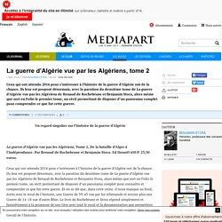 La guerre d'Algérie vue par les Algériens, tome 2