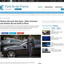Guerre des prix des taxis : Uber annonce une baisse de ses tarifs à Paris