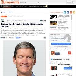 Guerre des brevets : Apple discute avec Google