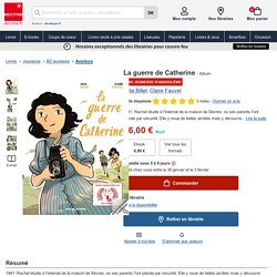 La guerre de Catherine. Julia Billet - Album - Decitre - Livre - 9782369813620