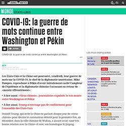 COVID-19: la guerre de mots continue entre Washington et Pékin