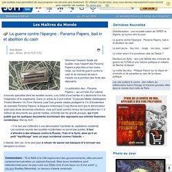 La guerre contre l'épargne : Panama Papers, bail-in et abolition du cash