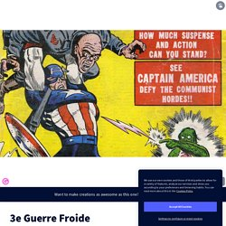 3e Guerre Froide by jeremyberghe on Genial.ly