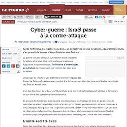 Conjoncture : Cyber-guerre: Israël passe à la contre-attaque