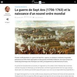 La guerre de Sept Ans (1756-1763) et la naissance d'un nouvel ordre mondial