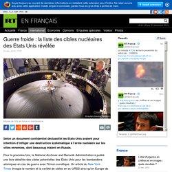 Liste des cibles nucléaires des Etats Unis révélée