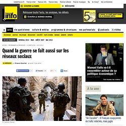 Quand la guerre se fait aussi sur les réseaux sociaux | France info