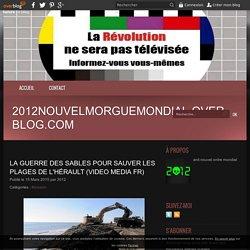 La guerre des sables pour sauver les plages de l'Hérault (video media fr)