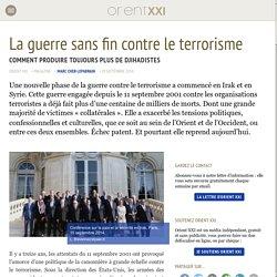 La guerre sans fin contre le terrorisme