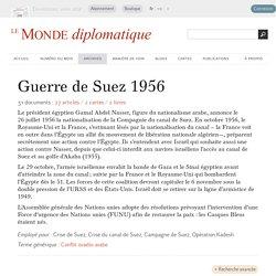 Guerre de Suez 1956 - Le Monde diplomatique