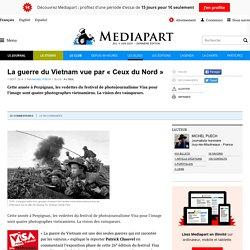 La guerre du Vietnam vue par « Ceux du Nord »