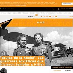 """""""Brujas de la noche"""": Las guerreras soviéticas que hicieron temblar a Hitler - Sputnik Mundo"""