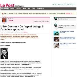 USA- Guerres - De l'agent orange à l'uranium appauvri - Vilistia sur LePost.fr (12:03)