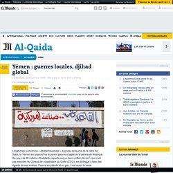 Yémen : guerres locales, djihad global