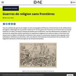 Guerres de religion sans frontières