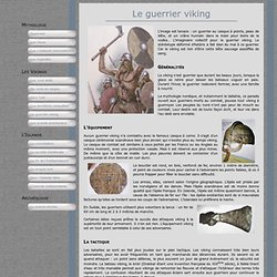 Le guerrier viking : équipement, arme, bouclier, casque, épée, hache, lance, berserk