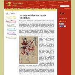 Etre guerrière au Japon médiéval - Garance ASBL