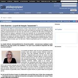"""Celia Guerrieri : La prof de français """"assassinée"""" !"""