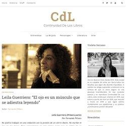 """Leila Guerriero: """"El ojo es un músculo que se adiestra leyendo"""" - CdL"""