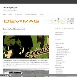 Guerrilla Tool Development