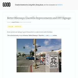 Better Bikeways: Guerrilla Improvements and DIY Signage - Transportation