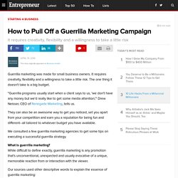 How to Pull Off a Guerrilla Marketing Campaign - Small Business Guerilla Marketing