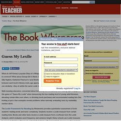 Guess My Lexile - The Book Whisperer