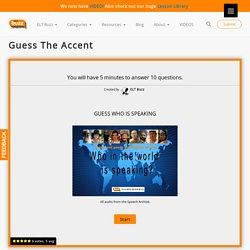 Guess The Accent – ELT Buzz