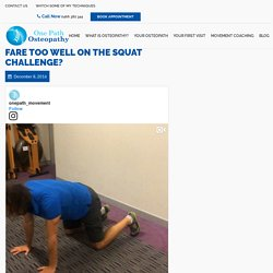 Benefits of Squatting Before Osteopathic Treatment